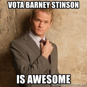 Barney Stinson - vota barney stinson is awesome