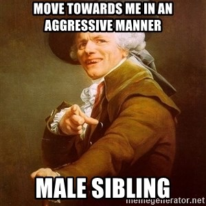 Joseph Ducreux - Move towards me in an aggressive manner Male sibling