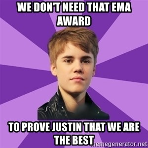 jbismyloveasdfghjkl - We don't need that ema award to prove justin that we are the best