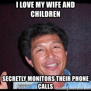 Asian dad knows best - i love my wife and children secretly monitors their phone calls