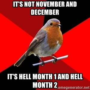 Retail Robin - It's not november and december it's hell month 1 and hell month 2