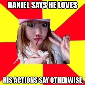 sick orientalist - daniel says he loves his actions say otherwise