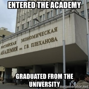 REU im.Plekhanova - entered the academy graduated from the University