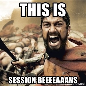 Esparta - THIS IS SESSION BEEEEAAANS