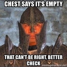 Oblivion - Chest says it's empty that can't be right, better check