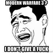 No Lei Un Carajo - Modern Warfare 3 ? I Don't give a fuck