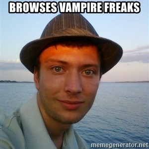 Beta Tom - browses vampire freaks