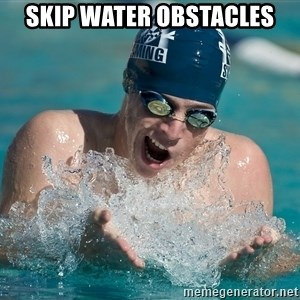 OMG WATER - skip water obstacles
