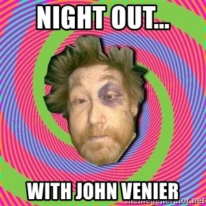 Russian Boozer - NIGHT OUT... WITH JOHN VENIER