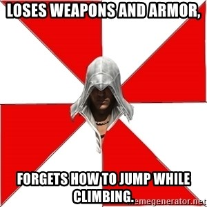 Assassins Creed Ezio - Loses weapons and armor, forgets how to jump while climbing.