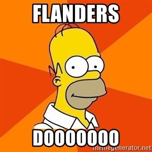 Homer Advice - Flanders dooooooo