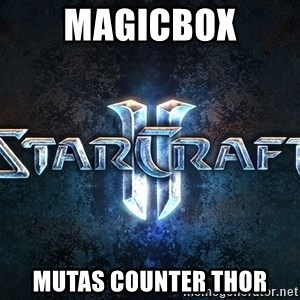 Wtf starcraft - MAGICBOX mutas counter thor
