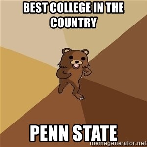 Pedo Bear From Beyond - Best college in the country  penn state