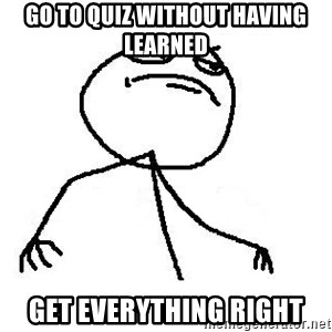 Like A Boss - Go to quiz without having learned Get everything right