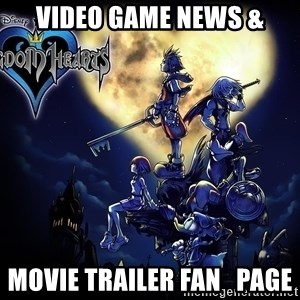 Kingdom Hearts Forever0001 - video game news & movie trailer fan   page