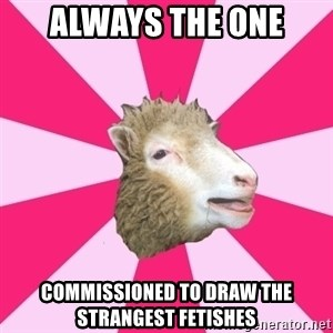 Smut Sheep - always the one commissioned to draw the strangest fetishes