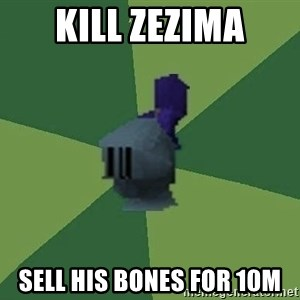 Runefag - Kill Zezima Sell his bones for 10m