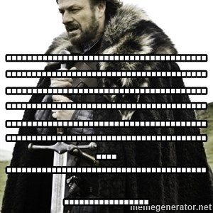 Ned Game Of Thrones -   .........................................................................................................................  .................................................................................................................................................................................