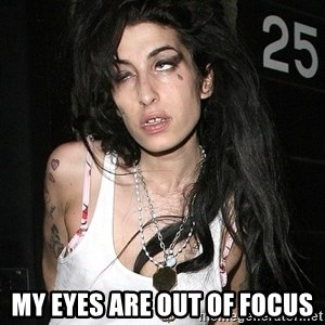 Amy Winehouse - My eyes are out of focus