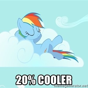 Rainbow Dash Cloud - 20% cooler