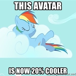 Rainbow Dash Cloud - this avatar is now 20% cooler