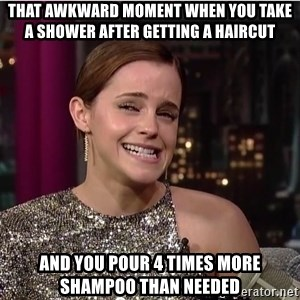 Emma Watson Trollface - That awkward moment when you take a shower after getting a haircut and you pour 4 times more shampoo than needed