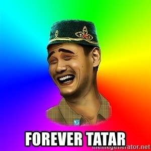 Typical tatar - forever tatar