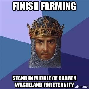 Age Of Empires - Finish farming stand in middle of barren wasteland for eternity
