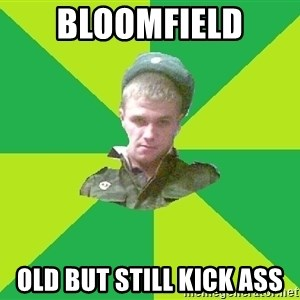 old soldier - bloomfield old but still kick ass