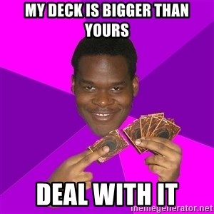 Cunning Black Strategist - my deck is bigger than yours deal with it