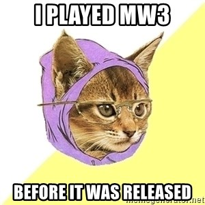 Hipster Kitty - i played mw3 before it was released