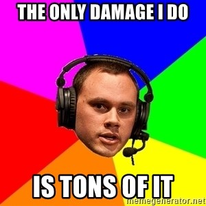 Phreak1 - THE ONLY DAMAGE I DO IS TONS OF IT