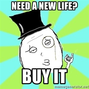 Capitalist Win - need a new life? buy it
