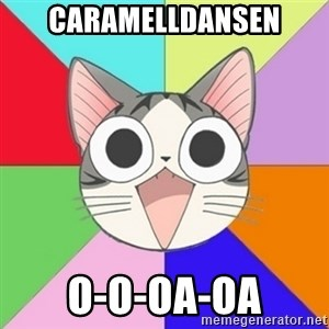 Nya Typical Anime Fans  - Caramelldansen O-o-oa-oa