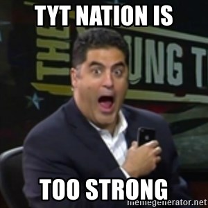 Surprised Cenk - TYT Nation is Too Strong