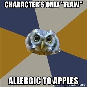 """Art Newbie Owl - character's only """"flaw"""" allergic to apples"""