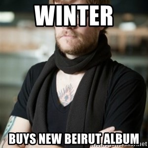 hipster Barista - Winter  buys new beirut album