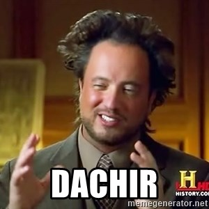 Ancient Aliens - DACHIR