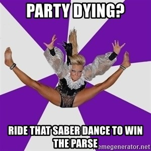 Disco dancer - Party dying? ride that saber dance to win the parse