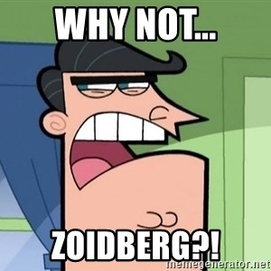 I Blame Dinkleburg - why not... zoidberg?!