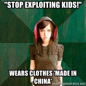 """Progressive Girl - """"Stop exploiting kids!"""" WEars Clothes 'Made in China'"""
