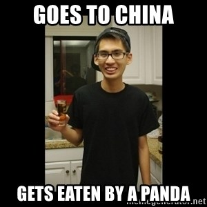 skinny kid - goes to china gets eaten by a panda