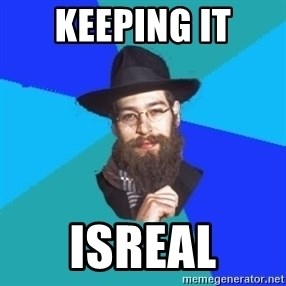 Jewish Dude - Keeping it isreal