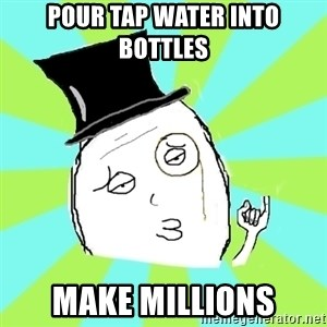 Capitalist Win - Pour tap water into bottles make millions