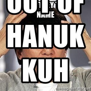 Confused Jackie Chan - why did they take my name     out of hanukkuh