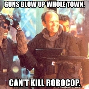 Clarence Boddicker - guns blow up whole town. can't kill robocop.