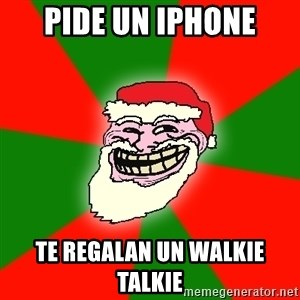 Santa Claus Troll Face - Pide un iPhone te regalan un walkie talkie