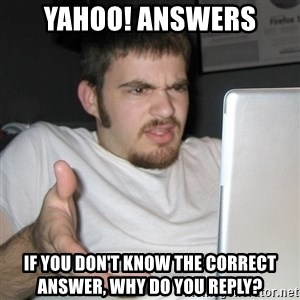 Wtf Shz - Yahoo! Answers If you don't know the correct answer, why do you reply?