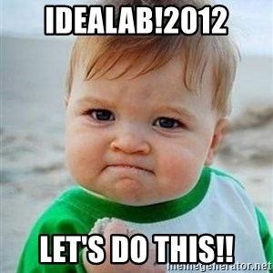 victory kid - Idealab!2012 let's Do this!!