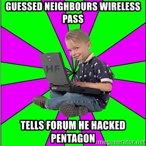 Hack Forums Noob - Guessed neighbours Wireless Pass Tells forum he hacked pentagon